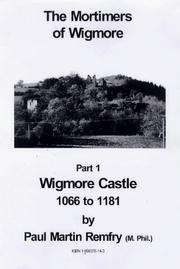 Cover of: The Mortimers of Wigmore: a short guide of Wigmore Castle