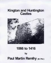Cover of: Kington and Huntington Castles, 1066 to 1416