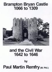 Cover of: Brampton Bryan Castle, 1066 to 1309 and the Civil War, 1642 to 1646