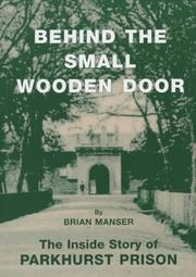 Cover of: Behind the Small Wooden Door