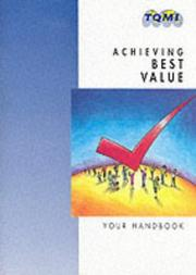 Cover of: Achieving Best Value (Training for Continous Improve)