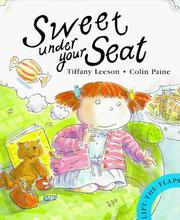 Cover of: Sweet Under Your Seat