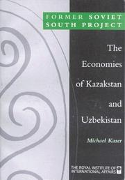 Cover of: The Economies of Kazakhstan and Uzbekistan (Former Soviet South Project) | Michael Kaser