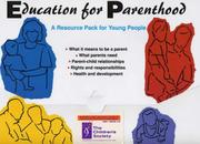 Cover of: Education for Parenthood