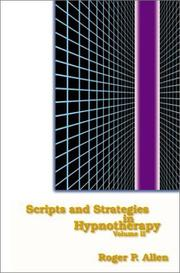 Cover of: Scripts and Strategies in Hypnotherapy, Volume 2 | Roger Allen