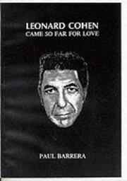 Cover of: Leonard Cohen Came So Far for Love