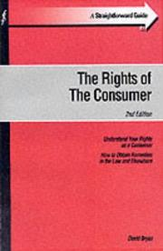 Cover of: A Straightforward Guide to the Rights of the Consumer (Straightforward Guide)
