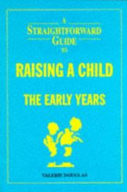 Cover of: A Straightforward Guide to Raising a Child (Straightforward Guides)