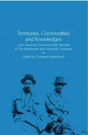 Cover of: Territories, Commodities and Knowledges