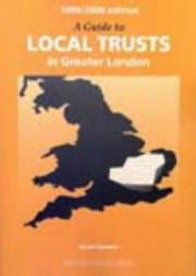 Cover of: A Guide to Local Trusts in Greater London