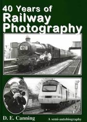 Cover of: 40 Years of Railway Photography