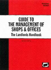 Cover of: Guide to the Management of Shops and Offices