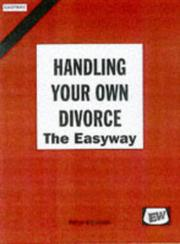 Cover of: Handling Your Own Divorce (Easyway Guides)