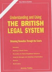 Cover of: Understanding and Using the British Legal System (Key Advice Guides)