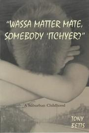 Cover of: 'Wassa Matter Mate, Somebody Itchyer?'