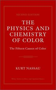 Cover of: The Physics and Chemistry of Color
