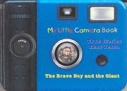 Cover of: Camera Book Brave Boy and Giant (My Little Camera Book)