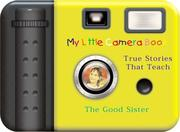 Cover of: Camera Book Good Sister (My Little Camera Book)