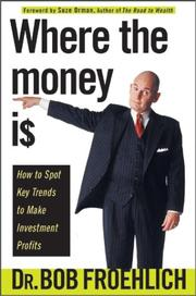 Cover of: Where the Money Is | Bob Froehlich, Suze Orman