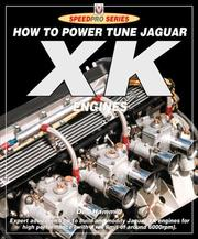 Cover of: How to Power Tune Jaguar Xk Engines (Speedpro)