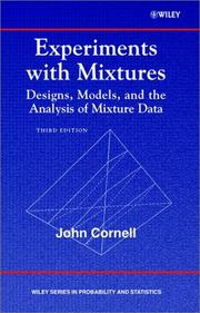 Cover of: Experiments with mixtures | Cornell, John A.