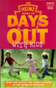 Cover of: The Heinz Guide to Days Out with Kids