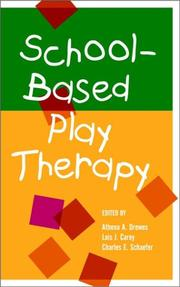 Cover of: School-Based Play Therapy |