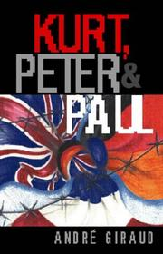 Cover of: Kurt, Peter and Paul