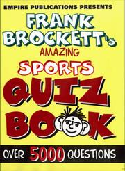 Cover of: Empire Publications Present Frank Brockett's Amazing Sports Quiz Book