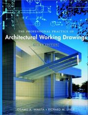 Cover of: The professional practice of architectural working drawings by