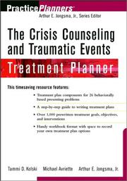 Cover of: The Crisis Counseling and Traumatic Events Treatment Planner | Tammi D. Kolski