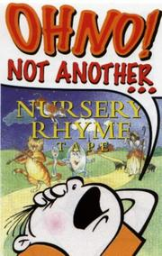 Cover of: Oh No Not Another...Nursery Rhyme Tape (Oh No Not Another)