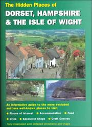 Cover of: Hidden Places of Dorset & Hampshire including the Isle of Wight
