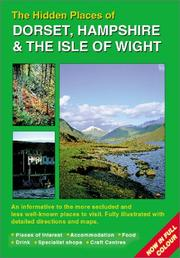 Cover of: Hidden Places of Dorset & Hampshire & the Isle of Wight | Peter Long