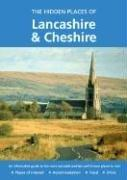 Cover of: HIDDEN PLACES OF LANCASHIRE AND CHESHIRE