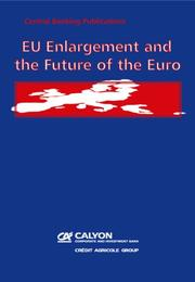 Cover of: EU Enlargement and the Future of the Euro