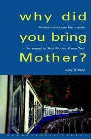 Cover of: Why Did You Bring Mother?