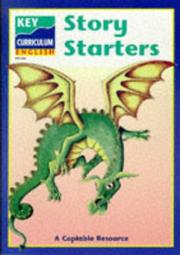 Cover of: Story Starters (Key Curriculum English)