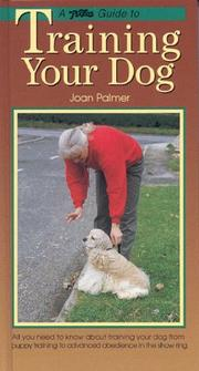 Cover of: A PetLove Guide to Training Your Dog