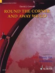 Cover of: Round the Corner and Away We Go