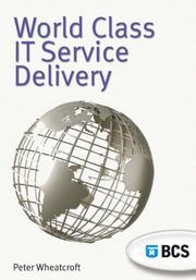 Cover of: World Class IT Service Delivery