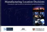 Cover of: Manufacturing Location Decisions