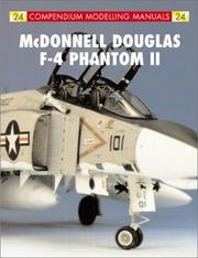 Cover of: McDonnell Douglas F4 Phantom (Compendium Modeling Manual)