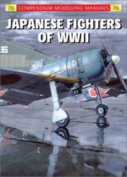Cover of: Japanese Fighters of Wwii (Compendium Modeling Manual)