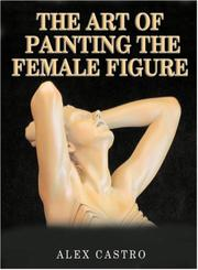 Cover of: Art of Painting the Female Figure