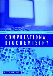 An Introduction to Computational Biochemistry by C. Stan Tsai
