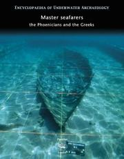 Cover of: Master Seafarers (Encyclopaedia of Underwater Archaeology) | Murielle Rudel, Murial Moity, Alain-Xavier Wurst