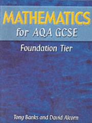 Cover of: Mathematics for AQA GSCE | Tony Banks