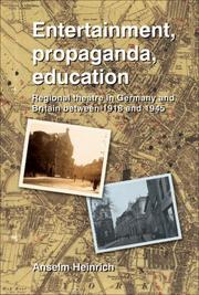 Cover of: Entertainment, Propaganda, Education | Anselm Heinrich