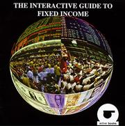 Cover of: The Interactive Guide to Fixed Income